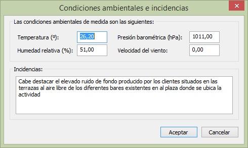 Condiciones ambientales e incidencias