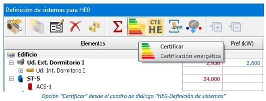 """Opción """"Certificar"""" desde el cuadro de diálogo """"HE0-Definición de sistemas"""""""